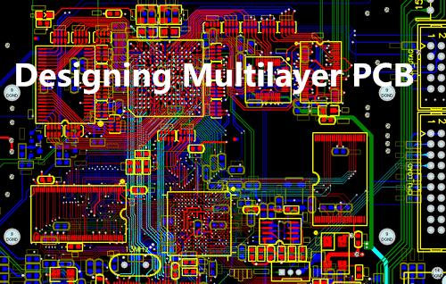 Designing Multilayer PCB